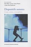 Jean-Marc Larrue et Giusy Pisano - Dispositifs sonores - Corps, scènes, atmosphères.