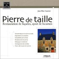 Jean-Marc Laurent - Pierre de taille - Restauration de façades, ajout de lucarnes.