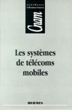 Jean-Marc Le - Les systèmes de télécoms mobiles.