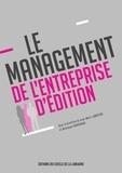 Jean-Marc Lebreton et Dominique Bigourdan - Le management de l'entreprise d'édition.