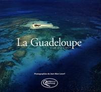 Jean-Marc Lecerf - La Guadeloupe - Vue du ciel.