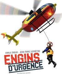 Jean-Marc Leprêtre et Carlo Zaglia - Engins d'urgence.