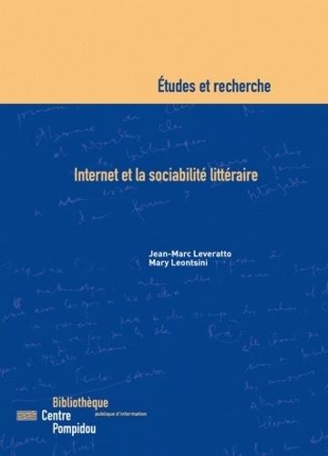 Jean-Marc Leveratto et Mary Leontsini - Internet et la sociabilité littéraire.