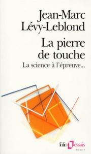LA PIERRE DE TOUCHE. La science à lépreuve....pdf