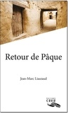 Jean-Marc Liautaud - Retour de Pâque.