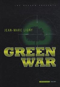 Jean-Marc Ligny - Green War.