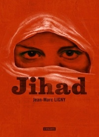 Jean-Marc Ligny - Jihad.
