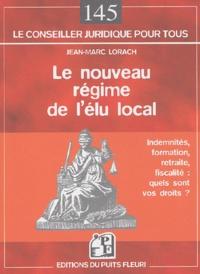 Le nouveau régime de lélu local - Indemnité, formation, retraite, fiscalité : quels sont vos droits ?.pdf