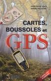 Jean-Marc Lord et André Pelletier - Cartes, boussoles et GPS.