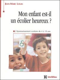 Deedr.fr Mon enfant est-il un écolier heureux ? - L'épanouissement scolaire de 4 à 10 ans Image