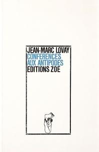 Jean-Marc Lovay - Conférences aux antipodes.