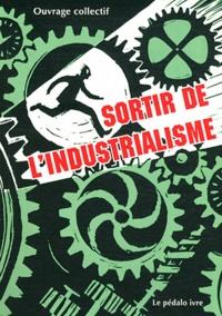 Jean-Marc Luquet - Sortir de l'industrialisme.