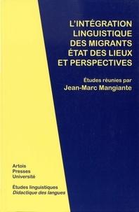 Jean-Marc Mangiante - L'intégration linguistique des migrants : état des lieux et perspectives.
