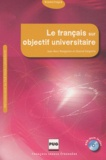 Jean-Marc Mangiante et Chantal Parpette - Le français sur objectif universitaire. 1 Cédérom