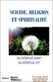 Jean-Marc Mantel - Suicide, religion et spiritualité - Du désir de mort au désir de vie.