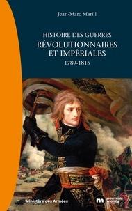 Livres gratuits pdf téléchargement gratuit Histoire des guerres révolutionnaires et impériales  - 1789-1815 CHM RTF in French 9782369428138