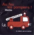 Jean-Marc Mathis - Au feu les pompiers !.