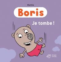Jean-Marc Mathis - Boris  : Je tombe !.