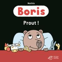 Jean-Marc Mathis - Boris  : Prout !.