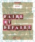 Jean-Marc Mathis - Faire et défaire.