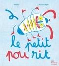 Jean-Marc Mathis et Aurore Petit - Le petit pou rit.