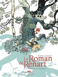 Jean-Marc Mathis et Thierry Martin - Le Roman de Renart Tome 1 : Les jambons d'Ysengrin.
