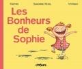 Jean-Marc Mathis et Sandrine Revel - Les bonheurs de Sophie.