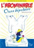 Jean-Marc Mathis et Aurore Petit - Une aventure de Dolorès Wilson Tome 4 : L'abominable ours bipolaire.