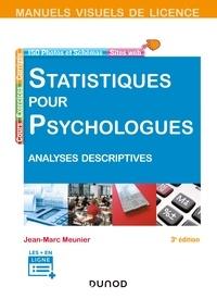 Jean-Marc Meunier - Manuel visuel - Statistiques pour psychologues 3ed - Analyses descriptives.