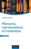Jean-Marc Meunier - Mémoires, représentations et traitements - 2e éd..