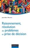 Jean-Marc Meunier - Raisonnement, résolution de problèmes et prise de décision.
