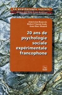 Jean-Marc Monteil et Robert-Vincent Joule - La psychologie sociale Tome 6 - 20 ans de psychologie sociale expérimentale francophone.