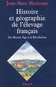 Histoire et géographie de lélevage français - XVe-XVIIIe siècles.pdf