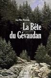 Jean-Marc Moriceau - La bête du Gévaudan.