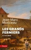 Jean-Marc Moriceau - Les grands fermiers.