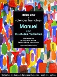Médecine et sciences humaines- Manuel pour les études médicales - Jean-Marc Mouillie | Showmesound.org