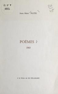 Jean-Marc Natel - Poèmes ? - 1965.