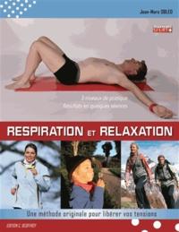 Jean-Marc Obled - Respiration et relaxation - Une méthode originale pour libérer vos tensions.