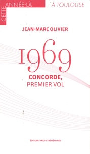 Jean-Marc Olivier - 1969 - Concorde, premier vol.