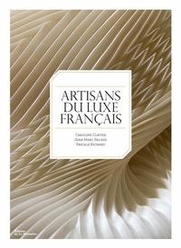 Jean-Marc Palisse et Caroline Clavier - Artisans du luxe français.