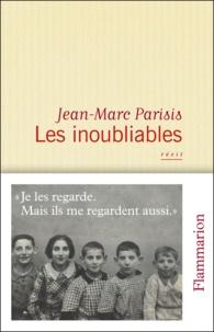 Jean-Marc Parisis - Les inoubliables.