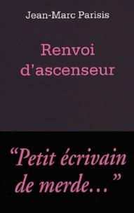 Jean-Marc Parisis - Renvoi d'ascenseur.