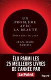 Jean-Marc Parisis - Un problème avec la beauté, Delon dans les yeux - Récit littéraire.