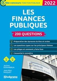 Jean-Marc Pasquet et Jérôme Kerambrun - Les finances publiques - 200 questions - 2022.