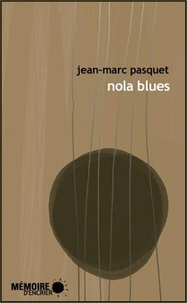 Jean-Marc Pasquet - Nola blues.
