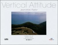 Jean-Marc Pastor - Vertical Attitude.