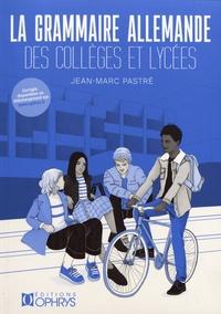 Télécharger un ebook à partir de google books mac Grammaire allemande des collèges et lycées in French par Jean-Marc Pastré 9782708015463 MOBI