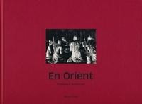Jean-Marc Payot et Pierre Loti - En Orient.