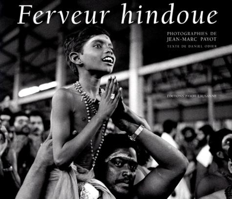 Jean-Marc Payot et Daniel Ming qing si fu - Ferveur hindoue.
