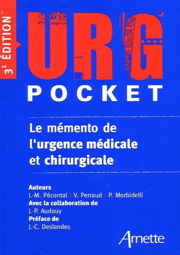 Jean-Marc Pécontal et Valérie Perraud - URG' Pocket - Le mémento de l'urgence médicale et chirurgicale.